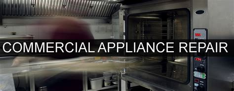 commercial kitchen appliance repair restaurant appliance repair deep fryer convectional oven