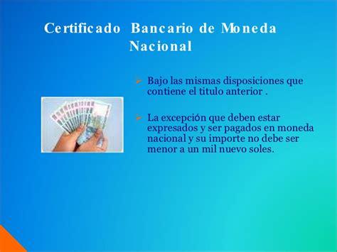 certificado bancario de moneda extranjera y nacional en credito documentario