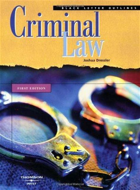 Dressler Criminal Black Letter Outline Criminal Black Letter Outline 1st Edition Rent 9780314152336 0314152334