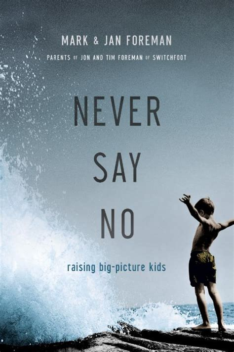 Book Review Never Say Never By Hill by Offering The Openness Of Yes Book Review Never Say No