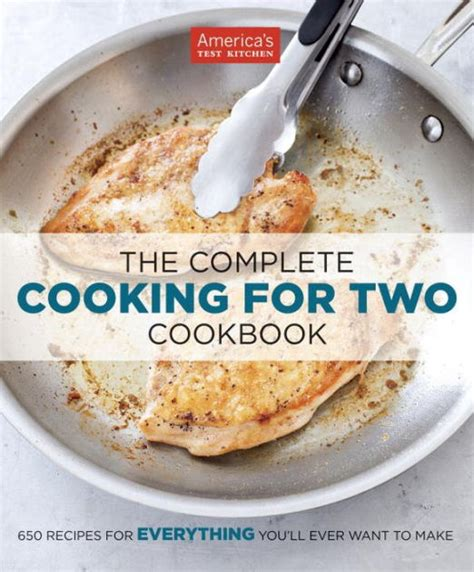 Pdf Complete Cooking Two Perfectly by The Complete Cooking For Two Cookbook By America S Test