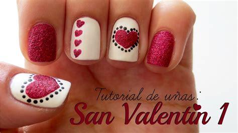 imagenes de uñas decoradas para san valentin dise 241 o de u 241 as san valent 205 n 1 youtube