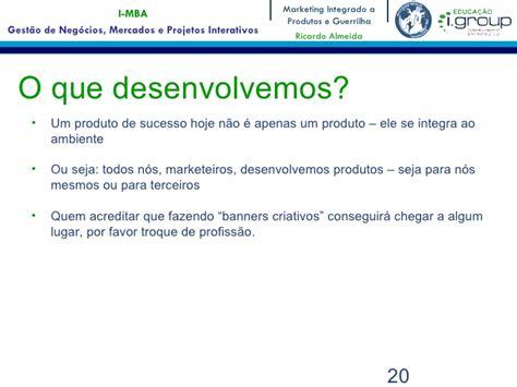 O Que é Mba by Aula Da Disciplina Quot Marketing Integrado A Produtos E