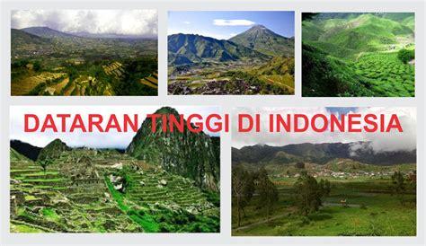 Air 2 Di Indonesia Beserta Spesifikasinya 34 dataran tinggi di indonesia beserta letaknya bagas
