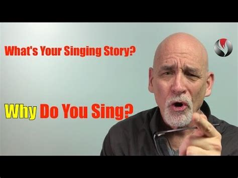 what s your singing story why do you sing youtube