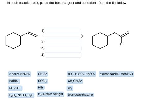 A Place Reaction Solved In Each Reaction Box Place The Best Reagent And C Chegg