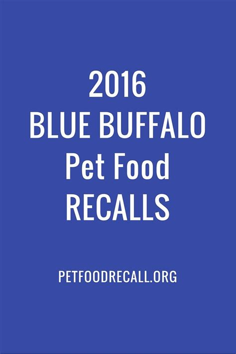 blue buffalo food recall 2016 27 best recalled pet food images on food recalls food network trisha and