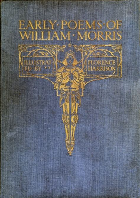 Early Poems early poems of william morris robbins library digital