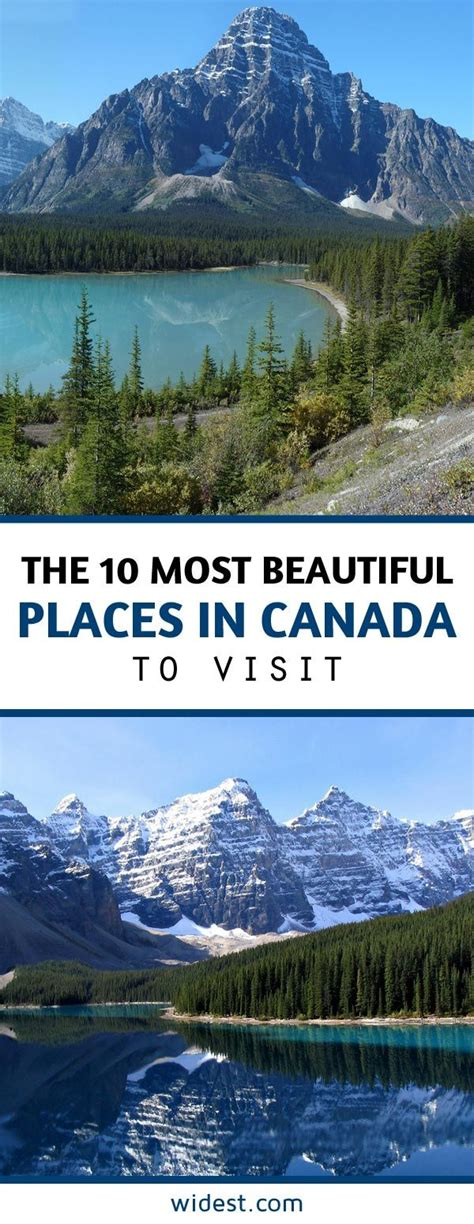20 best places to visit in canada for 2015 vacay ca the 10 most beautiful places in canada to visit widest