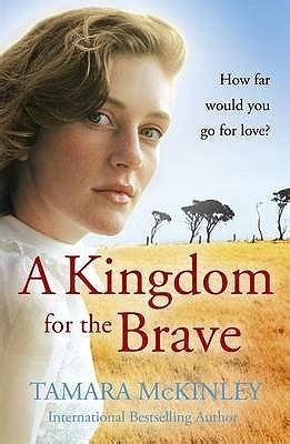 the brave a clash of kingdoms novel books a kingdom for the brave by tamara mckinley reviews