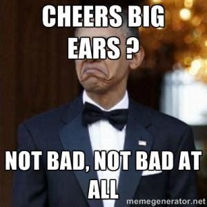 Cheers Big Ears 2 by Anti Obama Jokes Kappit