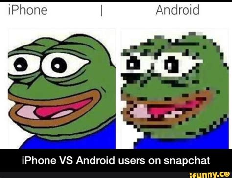 android users vs iphone users iphone ifunny