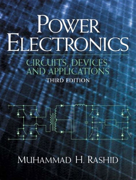 nanoelectronic device applications handbook devices circuits and systems books power electronics circuits devices and applications by