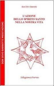 divo barsotti meditazioni l azione dello spirito santo nella nostra vita libro