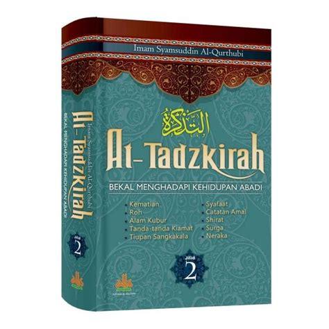 At Tadzkirah Jilid 1 2 Al Kautsar Buku At Tadzkirah Jilid 1 Dan 2 Lengkap