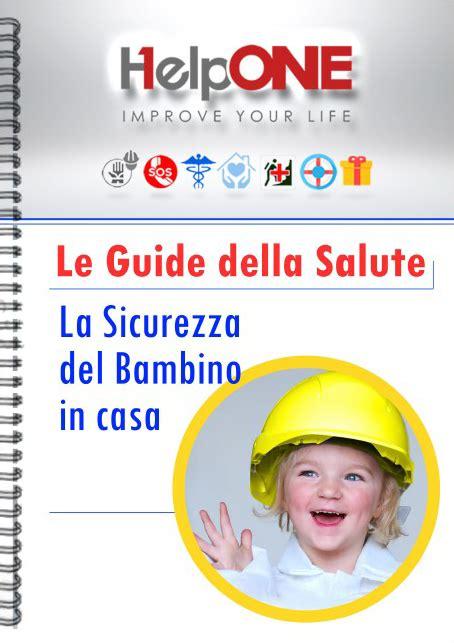 sicurezza bambini casa la sicurezza bambino in casa helpone