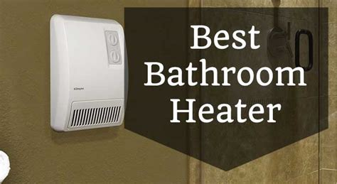 best bathroom space heater best bathroom heater bathroom heater reviews tomthetrader