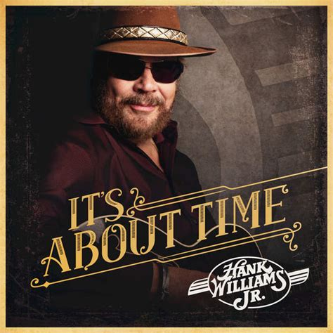 country music album download zip hank williams jr it s about time 2016 itunes plus
