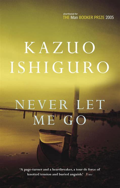 libro never let me go never let me go kazuo ishiguro i hug my books