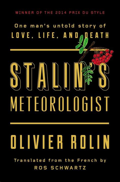 stalin s meteorologist one s untold story of book world an intellectual in the soviet gulag who kept