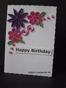 quilling patterns for birthday cards quilled birthday card quilling flowers