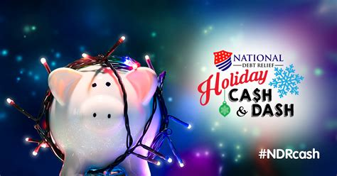 Holiday Cash Sweepstakes - win 10 000 in national debt relief s holiday cash dash sweepstakes