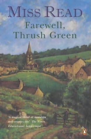 The World Of Green Thrush farewell thrush green thrush green by miss read