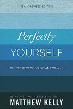 perfectly yourself hardcover dynamic catholic