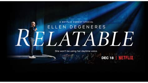ellen degeneres relatable ellen degeneres relatable 2018 emproductions