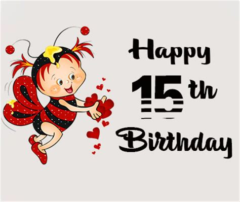 Happy 15 Birthday Quotes 15th Birthday Wishes And Quotes Occasions Messages