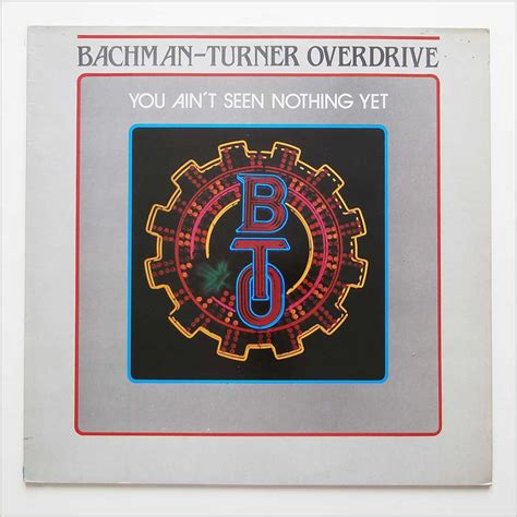 bachman turner overdrive you ain t seen nothing yet bach you ain apz nmz 039 t seen nothing yet records lps