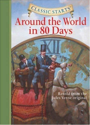 1402736894 around the world in days around the world in 80 days by jules verne deanna