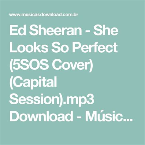 download mp3 ed sheeran perfect best 25 she looks so perfect ideas that you will like on