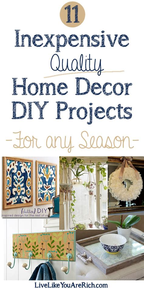 Quality Home Decor by 11 Inexpensive Quality Home Decor Diy Projects Live Like