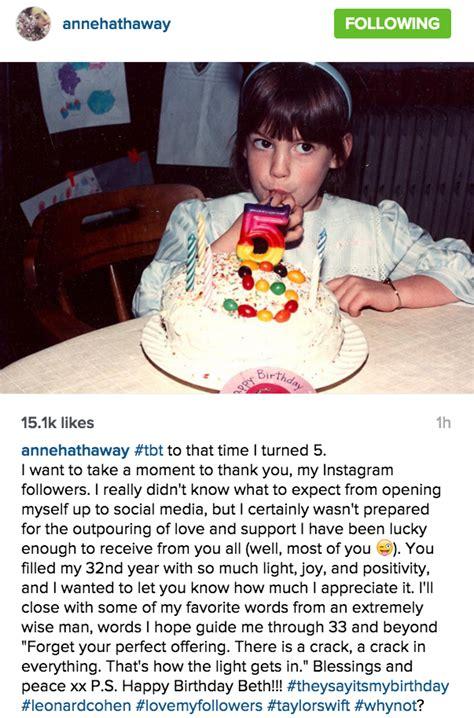 celebrity birthday instagram captions anne hathaway s birthday instagram caption is so random