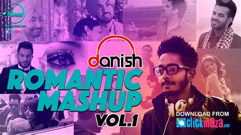 download mp3 songs in dj romantic mashup vol 1 dj danish punjabi song