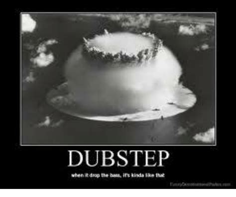 dubstep dubstep meme on sizzle