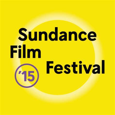 festival film fiksi 2015 2015 sundance film festival preview festivals awards