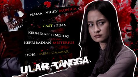 film ular tangga the movie ular tangga the movie teaser vicky monica cast fina