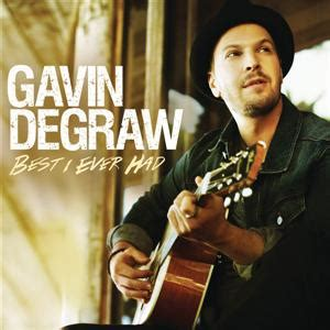 best i had gavin degraw best i had lyrics gavin degraw