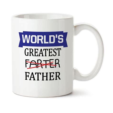 funny mug world s greatest farter father funny mug father s day