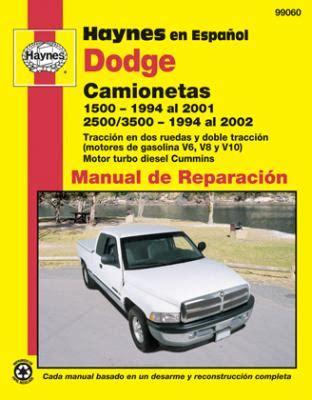 manual repair autos 2002 dodge ram 2500 head up display spanish language dodge camionetas haynes manual de reparaci 243 n 1500 1994 al 2001 y 2500 3500