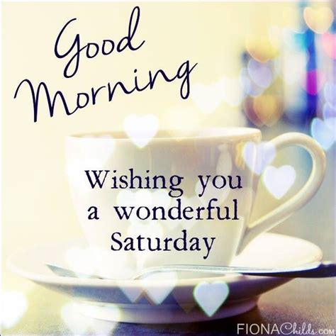 morning saturday images morning wishing you a wonderful saturday pictures