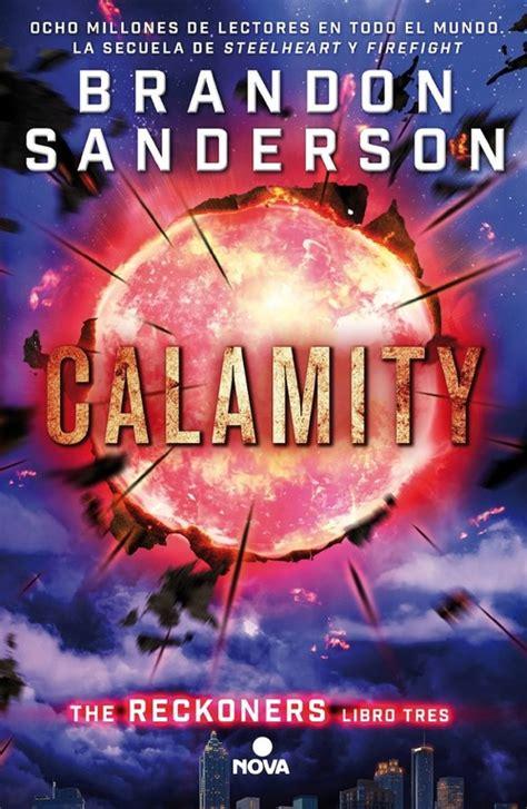 calamity the reckoners quelibroleo descubre tu pr 243 xima lectura red social de libros