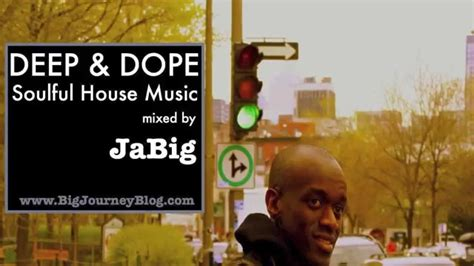 deep house music youtube soul deep house music dj mix by jabig deep dope soulful lounge dance playlist