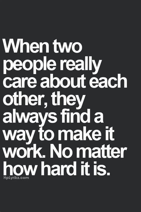 Another To Not Care About by Quot When Two Really Care About Each Other They Always