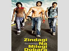 Zindagi Na Milegi Dobara (Hindi Movie Soundtrack) - Music ... Zindagi Na Milegi Dobara