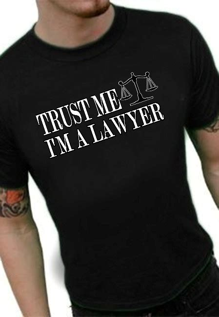 T Shirt I M A Lawyer 2ndmc trust me i m a lawyer t shirt