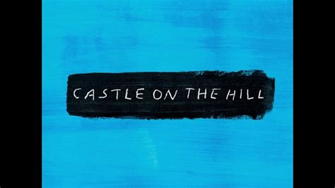 download ed sheeran hold on mp3 ed sheeran castle on the hill mp3 free download youtube