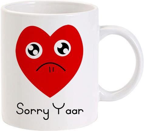 Buy Coffee Mugs Online India Lolprint Sorry Yar Sad Heart Ceramic Mug Price In India